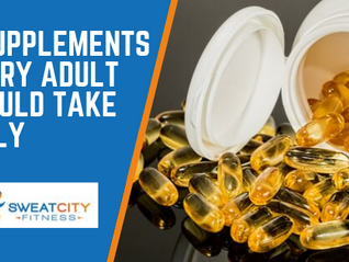 5 Supplements Every Adult Should Take