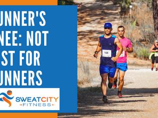 Runner's Knee: Not Just For Runners