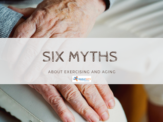 Six Myths About Exercising and Aging