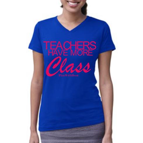 """Teachers Have More Class"" Blue V- Neck"