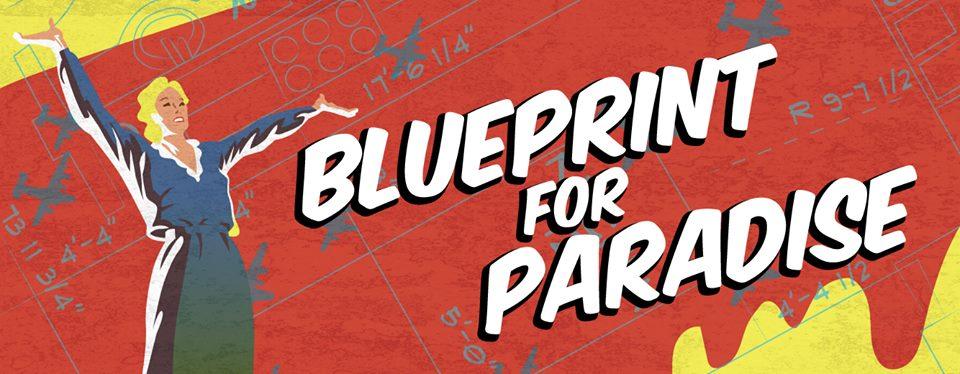 blueprintforparadise