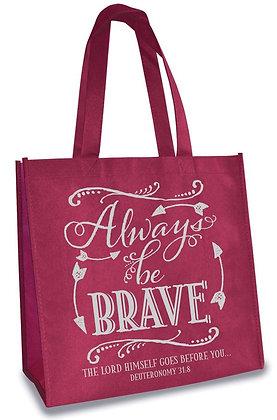 Always Be Brave