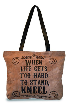 """WHEN LIFE GETS TO HARD""  RECYCLED LEATHER TOTE"