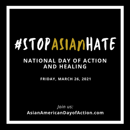 Standing Against Anti-Asian Racism & Violence