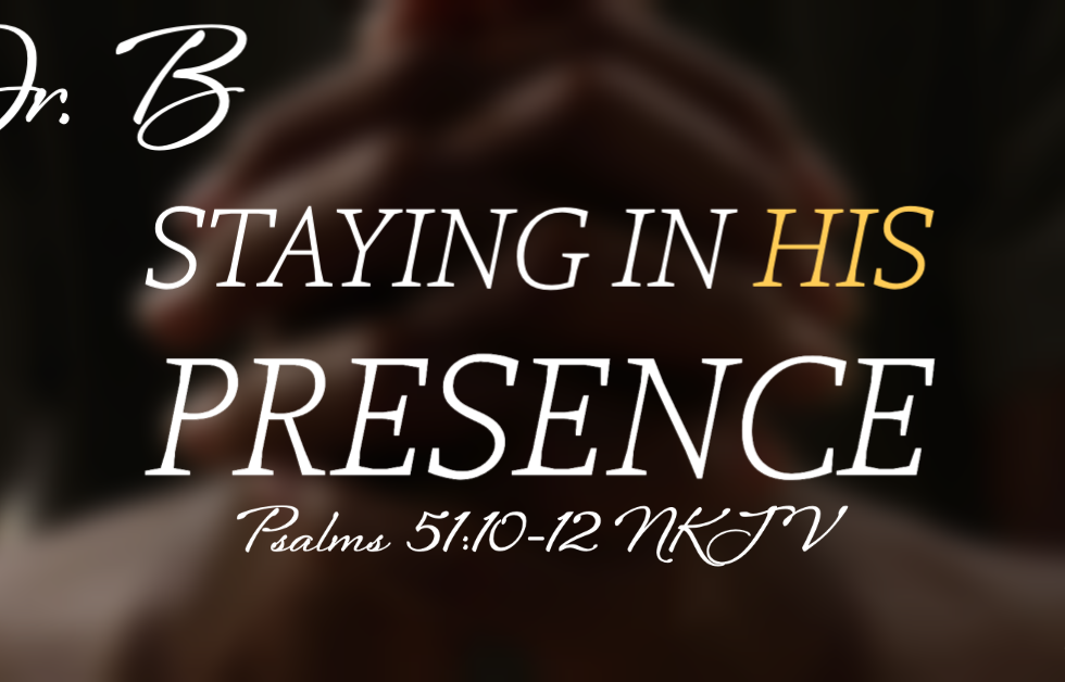 Staying in His Presence.png
