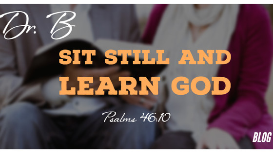 Sit Still and Learn God