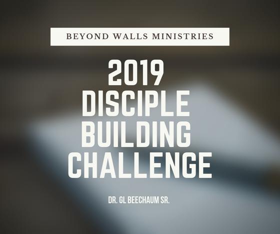 2019 Disciple Building Challenge