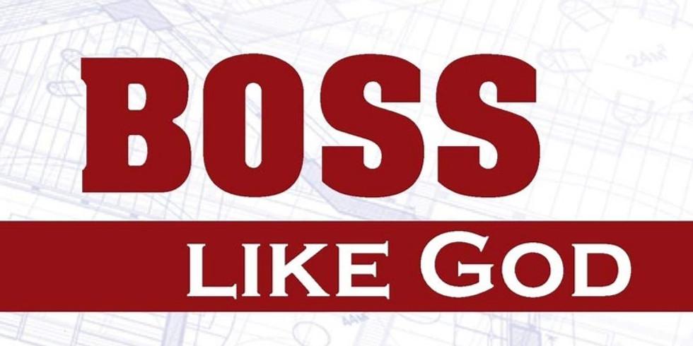 Boss Like God Seminar Registration