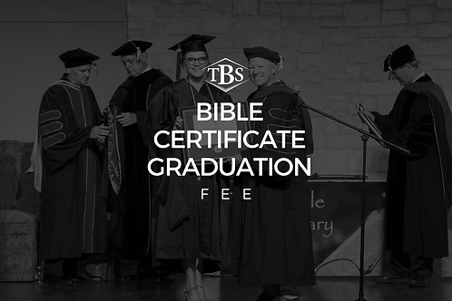 Bible Certificate Graduation Fee