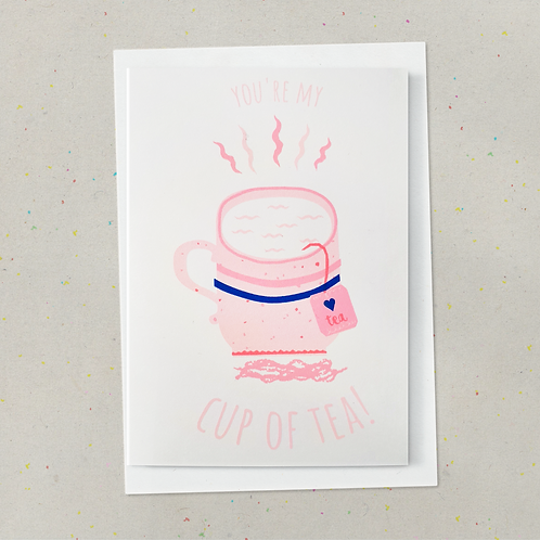 Just My Cup of Tea! Greeting Card