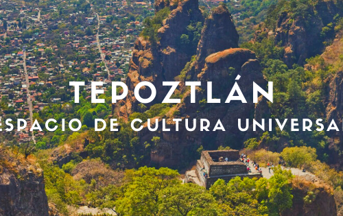 La Historia, Mitología y Cultura de TEPOZTLÁN: El Pueblo del Hacha de Cobre