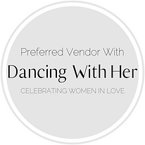 Preferred Vendor With- Dancing With Her.