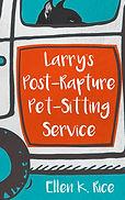 Cover Draft Larry_s Post-Rapture Pet-Sit