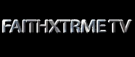 FAITHXTRME TV.png