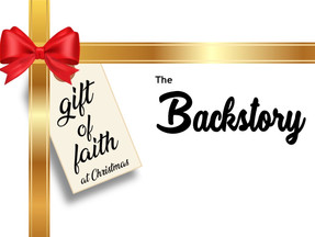 Gift of Faith—The Backstory