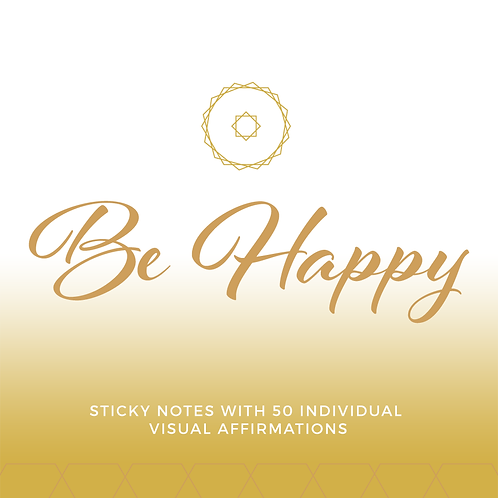 """Be Happy"" Affirmation"