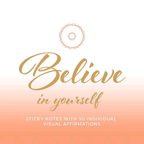 """""""Believe In Yourself"""" Affirmations"""