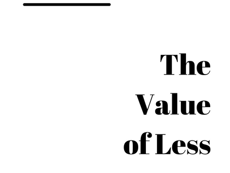The Value of Less