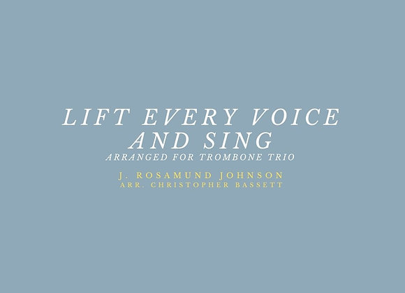 Lift Every Voice and Sing Trombone Trio