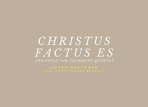Christus factus est - Anton Bruckner