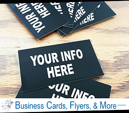 "Business cards that say, ""your info here."" The bottom says, ""business cards, flyers, and more."""