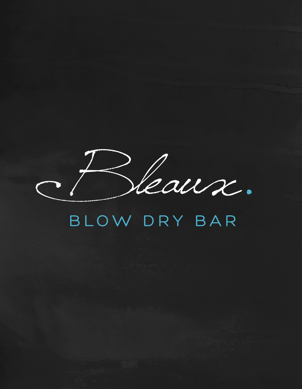 Bleaux Blow Dry Bar Identity