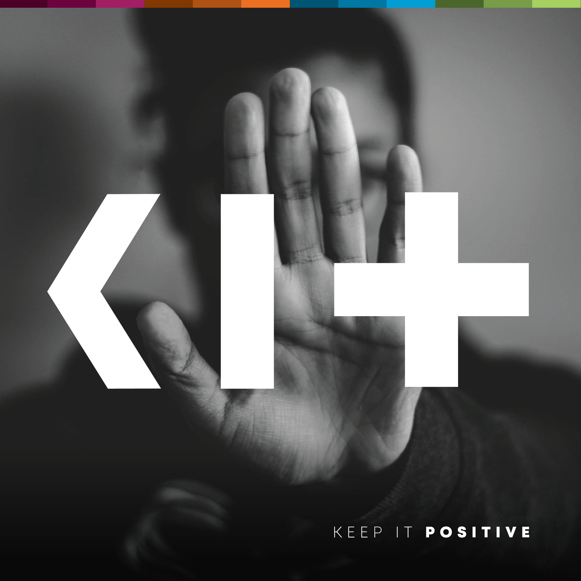 Keep It Positive Branding