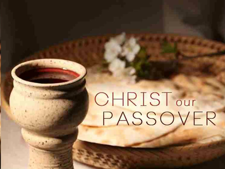 Christ Our Passover Part 2