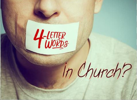 4 letter words... in Church?