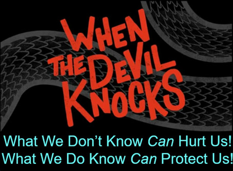 When The Devil Knocks...