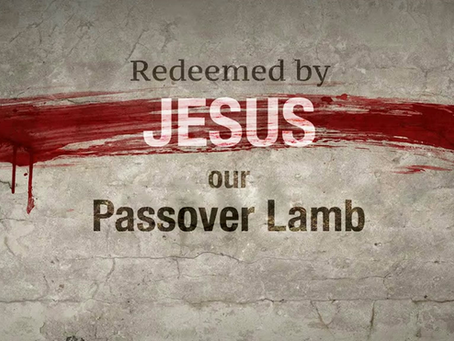 Christ Our Passover Part 3