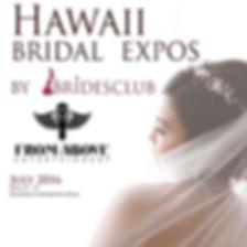 We will be at the Hawaii Bridal Expo!