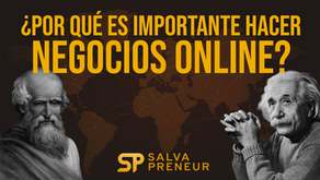 ¿Por qué es importante hacer negocios online?