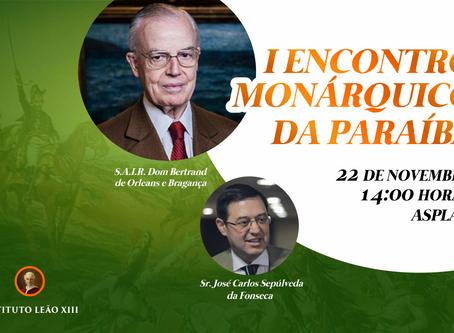 I Encontro Monárquico da Paraíba acontece em 22 de novembro