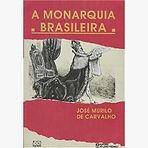 A Monarquia Brasileira (José Murilo de Carvalho)
