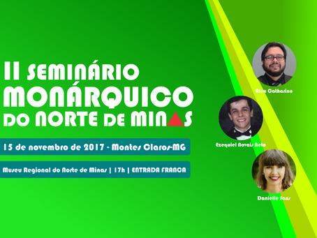 II Seminário Monárquico do Norte de Minas acontece em Montes Claros