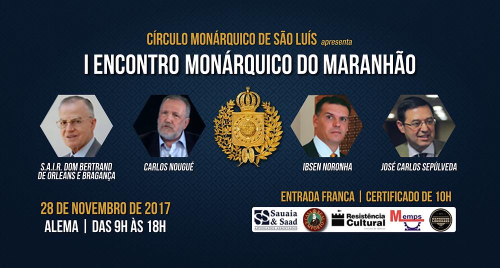 Divulgação: I Encontro Monárquico do Maranhão