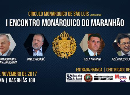I Encontro Monárquico do Maranhão acontece dia 28 de novembro