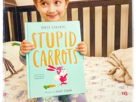 Stupid Carrots, by David Campbell; illustrated by Daron Parton