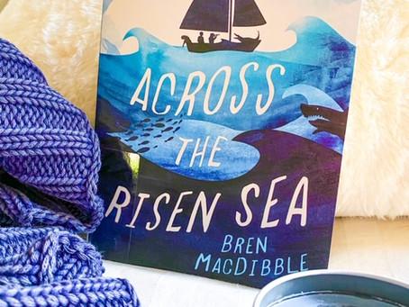 Across the Risen Sea, by Bren MacDibble