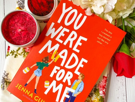 You Were Made For Me, by Jenna Guillaume