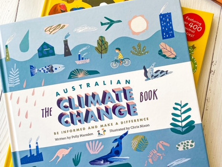 The Australian Climate Change Book, Written by Polly Marsden, illustrated by Chris Nixon