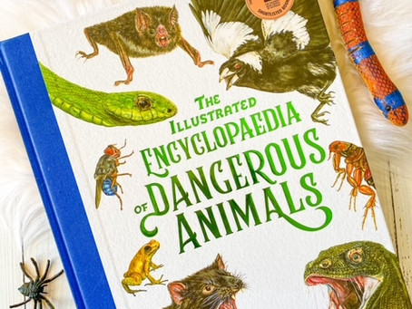 The Illustrated Encyclopaedia of Dangerous Animals, by Sami Bayly