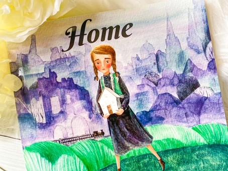 Home, by Karen Hendriks and illustrated by Alisa Knatko