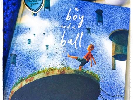 A Boy and a Ball, by Phil Cummings & Phil Lesnie