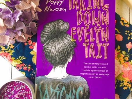 Taking Down Evelyn Tait, by Poppy Nwosu