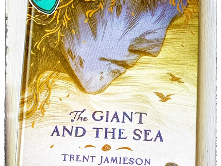 The Giant and the Sea, written by Trent Jamieson, illustrated by Rovina Cai.