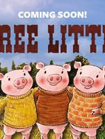 3 Little Pigs Go West Sept 15 - Oct 21 2018
