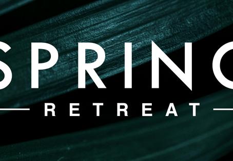Spring Retreat Launch