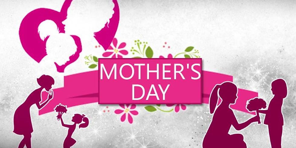"""Mother""""s Day Celebration"""